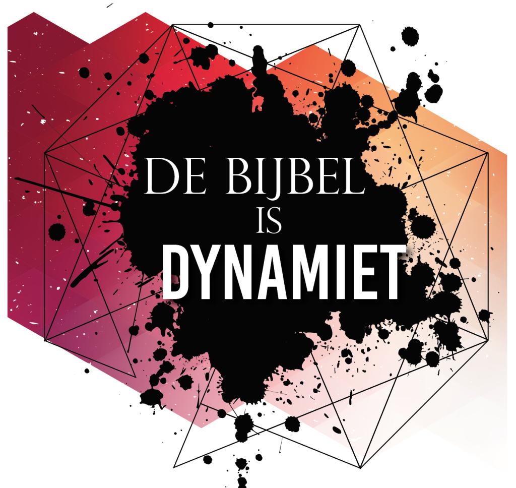 De Bijbel is Dynamiet